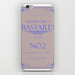 Nothing but a Bastard iPhone Skin