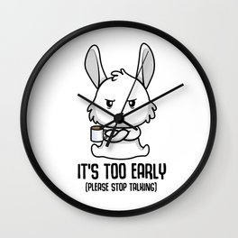 Coffee late sleepers Bunny up early gift Wall Clock