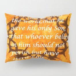 John 3:16 Religious Abstract Art by Saribelle Rodriguez  Pillow Sham