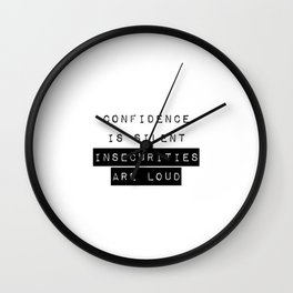 CONFIDENCE + INSECURITY Wall Clock