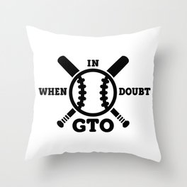 When in Doubt - Get the Out Throw Pillow