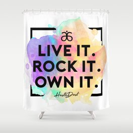 OWN IT Shower Curtain