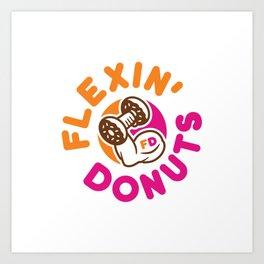 Flexin Donuts Art Print