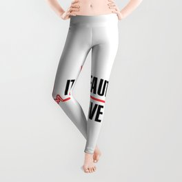 It's A Beautiful Day To Save Lives Leggings