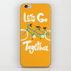 Life's more fun when we're together iPhone & iPod Skin