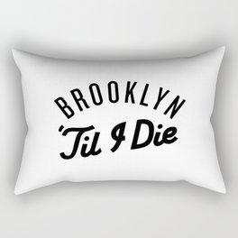 Brooklyn 'Till I Die Rectangular Pillow
