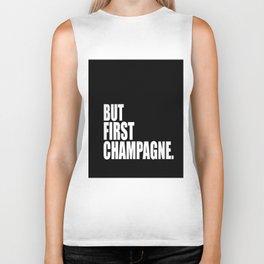 But First Champagne Biker Tank