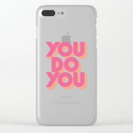 You Do You Block Type Pink Clear iPhone Case