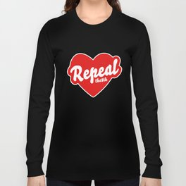 REPEAL THE 8TH Long Sleeve T-shirt