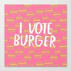 I Vote Burger Canvas Print