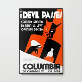 The Devil Passes Metal Print