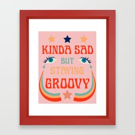 SAD BUT GROOVY Framed Art Print