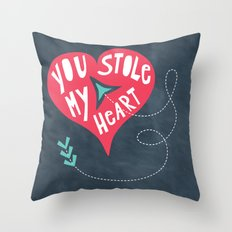 You Stole My Heart Throw Pillow