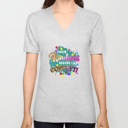 Throw Kindness Around Like Confetti Stop Bullying Unisex V-Neck