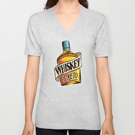 Whiskey Is Keto Ketosis Diet Low Carb Lifestyle Unisex V-Neck