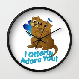 I otterly adore you Wall Clock