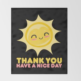 Thank You Have A Nice Day | Grocery Throw Blanket
