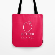 Betirri (Follow Your Passion!) Tote Bag