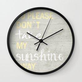 SO PLEASE DON`T TAKE Wall Clock
