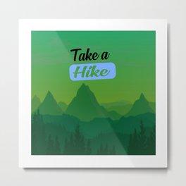 take a hike nature Metal Print