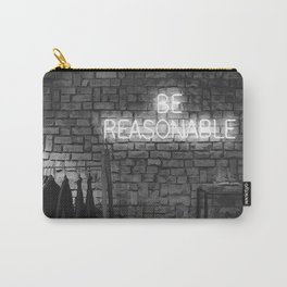 Be Reasonable (Black and White) Carry-All Pouch