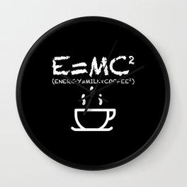 Energy = Milk X Coffee Wall Clock