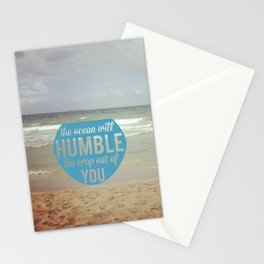 The Ocean Makes Us Humble Stationery Cards