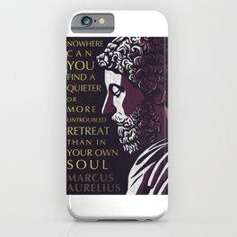 Marcus Aurelius Inspirational Stoicism Quote: A Quieter or More Untroubled Retreat iPhone Case