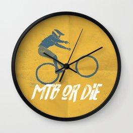 mtb or die Wall Clock