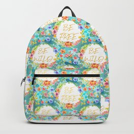 Be Wild Be Free - A tropical Floral Print Backpack