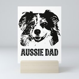 Aussie Dad Australian Shepherd Dog Mini Art Print