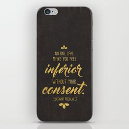 Inferior Without Your Consent iPhone Skin
