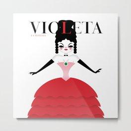 Violeta, la traviata Metal Print