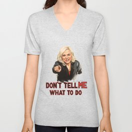 Don't Tell Amy What to Do Unisex V-Neck