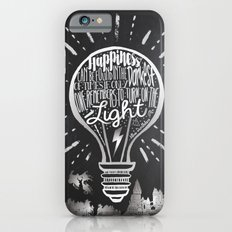 Happiness Can Be Found in the Darkest of Times iPhone 6s Slim Case