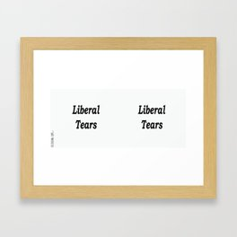 Liberal Tears - White Framed Art Print