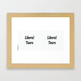 Liberal Tears - White Framed Art Print
