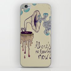 no leaving now iPhone & iPod Skin