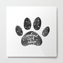 Adopt don't shop galaxy paw - black and white Metal Print