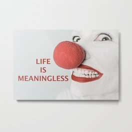 Meaning of life Metal Print