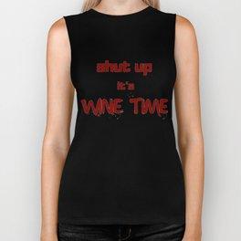 Shut Up It's Wine Time Biker Tank