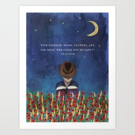 With Freedom, Books, Flowers, and the Moon, Who Could Not Be Happy? Oscar Wilde Quote in Painting Art Print