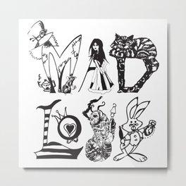 Mad Love  Metal Print