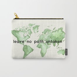 Leave No Path Untaken Carry-All Pouch