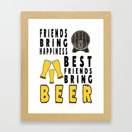 bring happiness - I love beer Framed Art Print