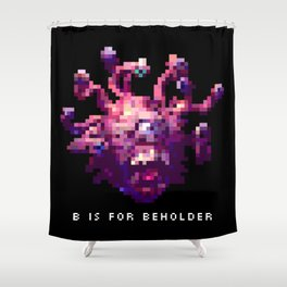 B is for Beholder Shower Curtain