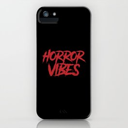 Horror Vibes iPhone Case