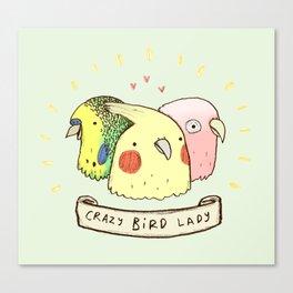 Crazy Bird Lady Canvas Print