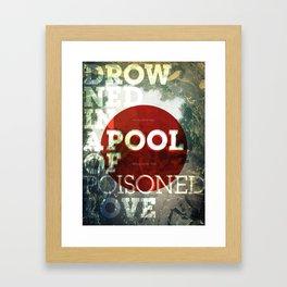 Poisoned Love Framed Art Print
