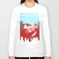 godfather Long Sleeve T-shirts featuring GODFATHER - Do I have your Loyalty? by Bright Enough💡
